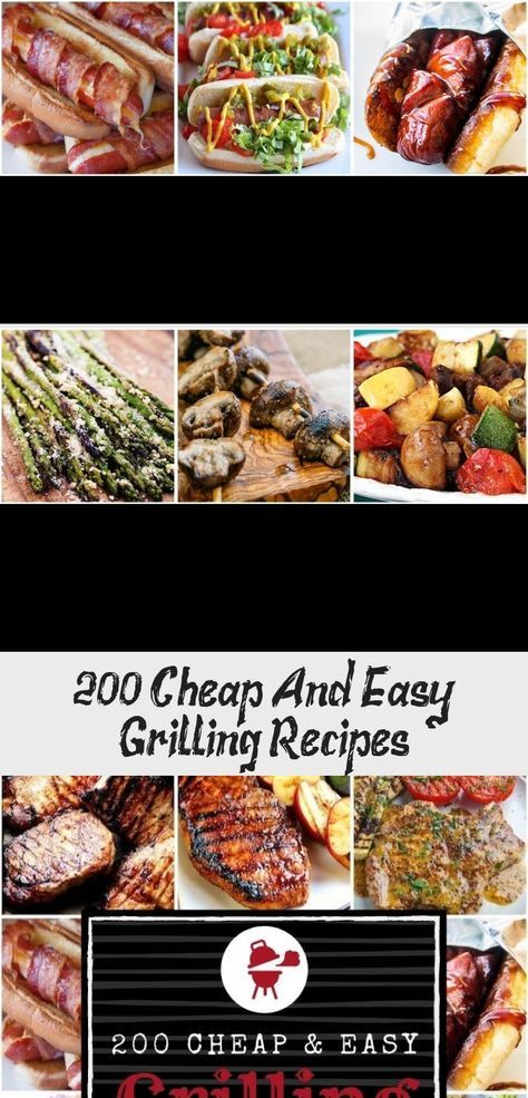 200 Cheap and Easy Grilling Recipes #summer #grilling #food #recipes #dinner #Falldinnerrecipes #dinnerrecipesSoup #dinnerrecipesForPickyEaters #Christmasdinnerrecipes #Paleodinnerrecipes #foodrecipescheap