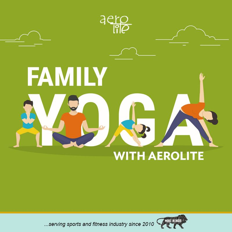 Aerolite Be Fit Healthy With Your Family Buy Yoga Mat Family Yoga Yoga For Flexibility