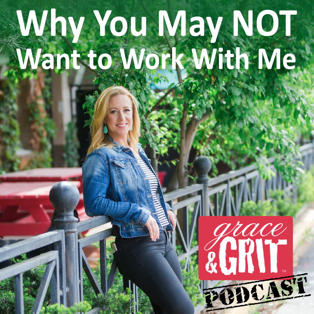 Episode 128 Why You May Not Want To Work With Me