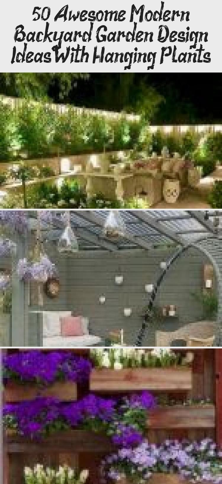 50 Awesome Modern Backyard Garden Design Ideas With Hanging Plants Garten Garten Ideen Beeteinfassung