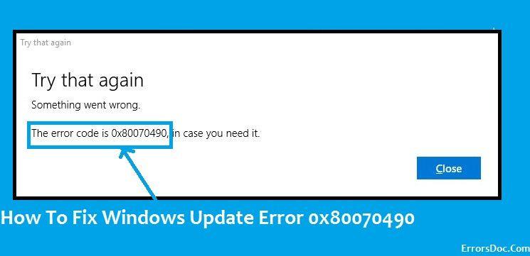 How To Fix Windows 10 Update Error Code 0x80070490 | Error ...