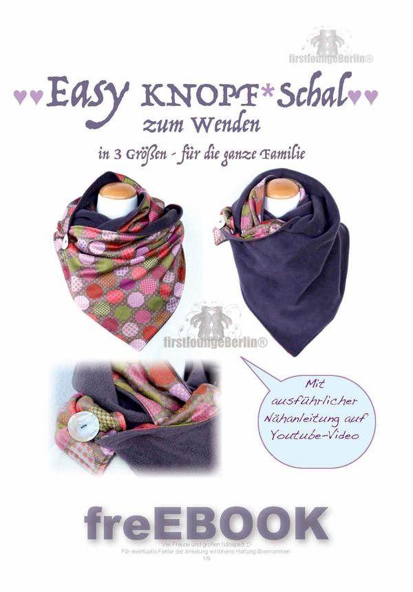 Easy KNOPF*Schal *** freE-Book für Loop Schal mit Knopf in 3 Größen ...