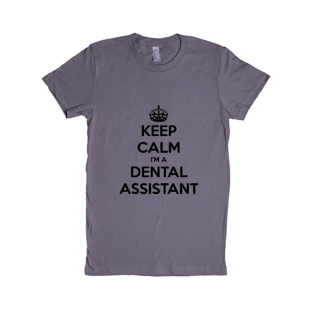 Dental Assistant Duties List%0A Keep Calm I u    m A Dental Assistant Dentist Teeth Tooth Dental Job Jobs Career  Careers