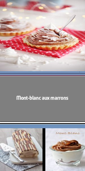 Mont-blanc aux marrons Une recette de mont-blanc aux marrons revisitée avec une base de sablé breton, des meringues craquantes, des marrons glacés, de la chantilly aérienne et des vermicelles de marrons. #montblancrecette