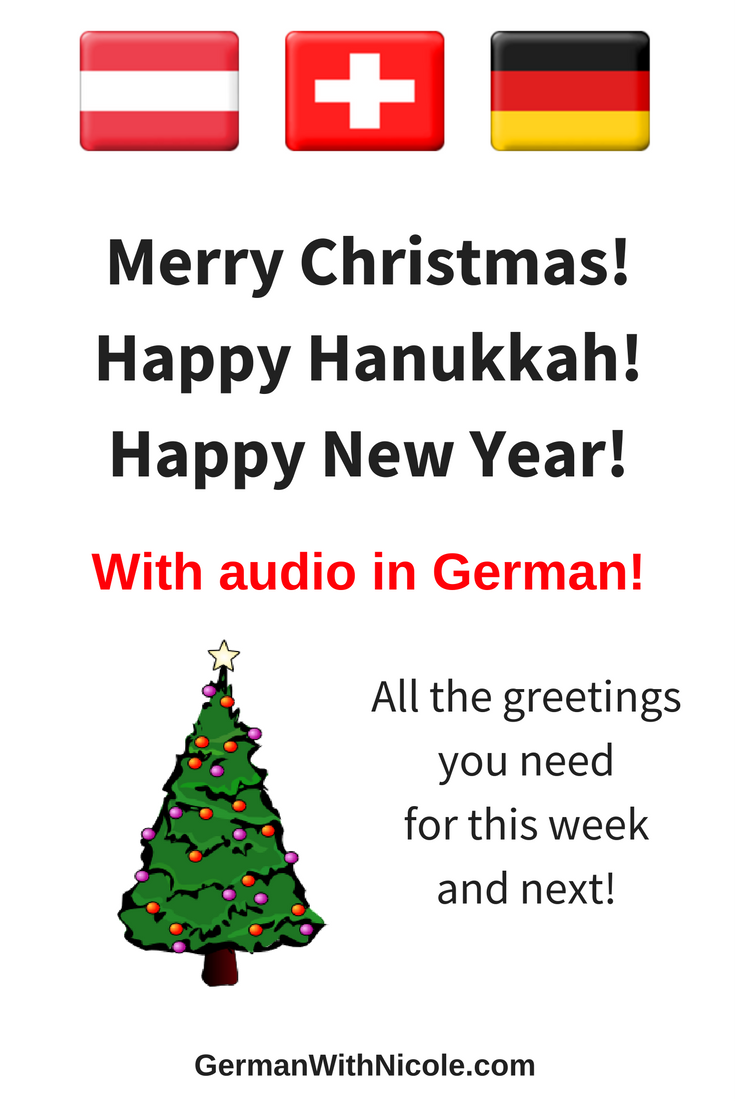 How Do You Say Merry Christmas In German.Audio Merry Christmas Happy Hanukkah And Happy New Year
