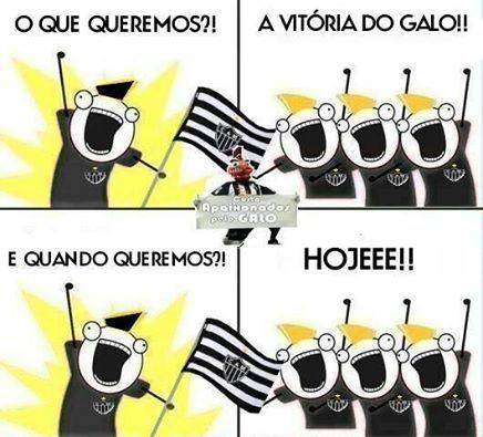 O Que Queremos A Vitoria Do Galo Sempre Clube Atletico Mineiro Atletico Clube