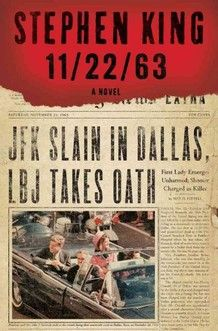 Stephen King's new book about a teacher who goes back in time to stop the assasination of JFK