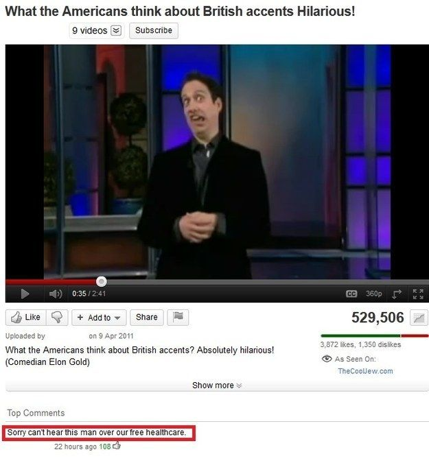 This heroic YouTube commenter. | 31 Things That Will Make You Laugh If You're British