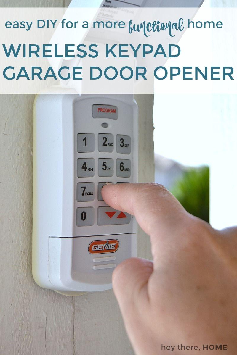 5 Easy Diy S That Will Make Your Home More Functional Garage Door Opener Installation Garage Door Keypad Garage Door Installation