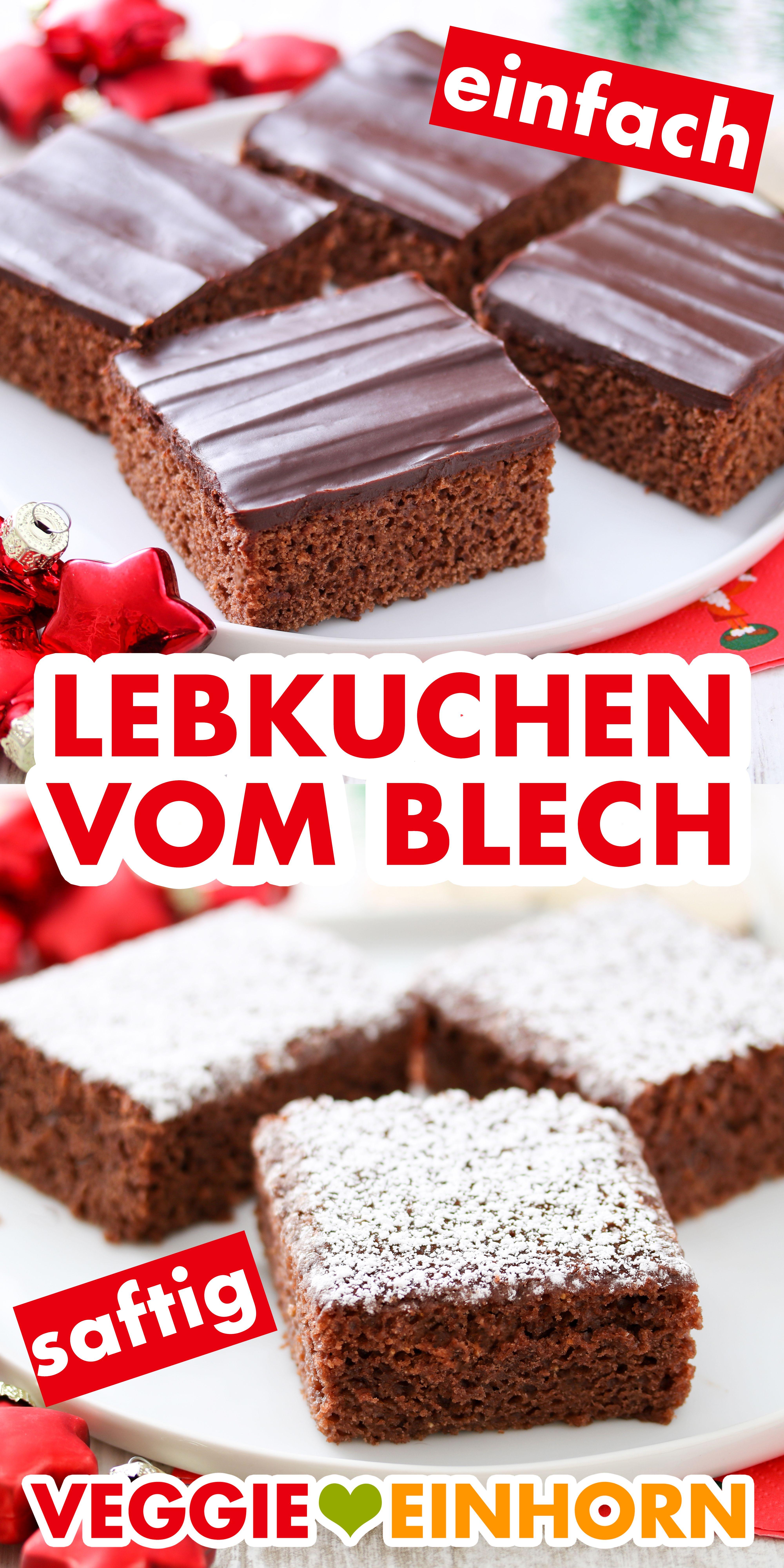Lebkuchen Vom Blech Einfach Und Lecker Rezept Kuchen Rezepte Einfach Vegan Backen Weihnachten Kuchen Und Torten Rezepte