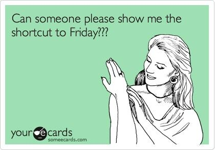 It's only Monday evening and I'm already too exhausted  #FridayWhereArtThough ??? | Funny quotes, Someecards, Ecards funny