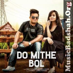 Singer Raju Punjabi Ruchika Jangid Download Links For Haryanvi Pop Do Mithe Bol Mp3 Songs Songs Name 128 Kbps 320 Kbps 01 Mp3 Song Pop Mp3 Mp3 Song Download