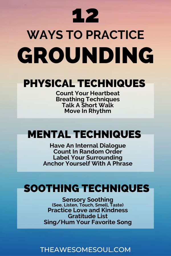 12 Grounding Techniques To Relieve Anxiety And Panic Attacks
