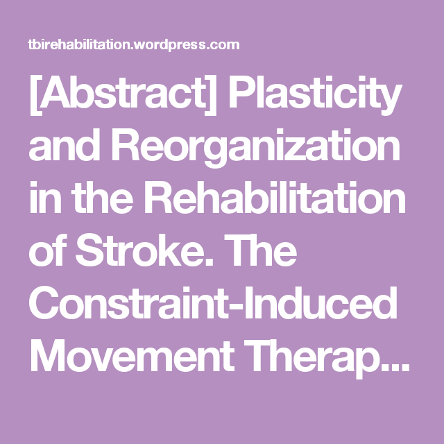 Abstract] Plasticity and Reorganization in the