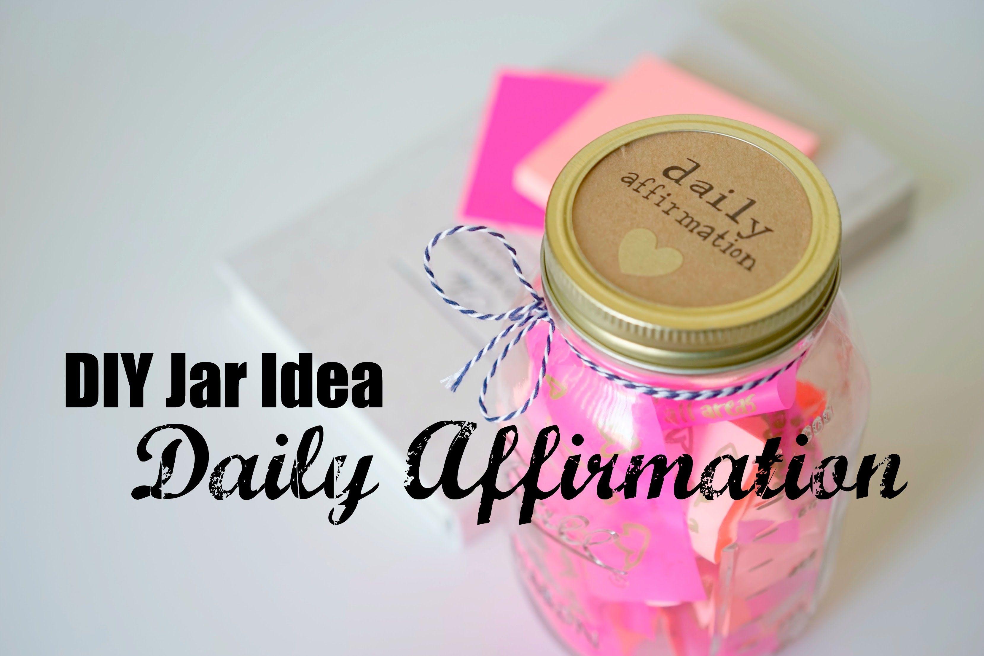 DIY Jar Idea | Daily Affirmation Jar https://youtu.be/tkjqM6m1yMw