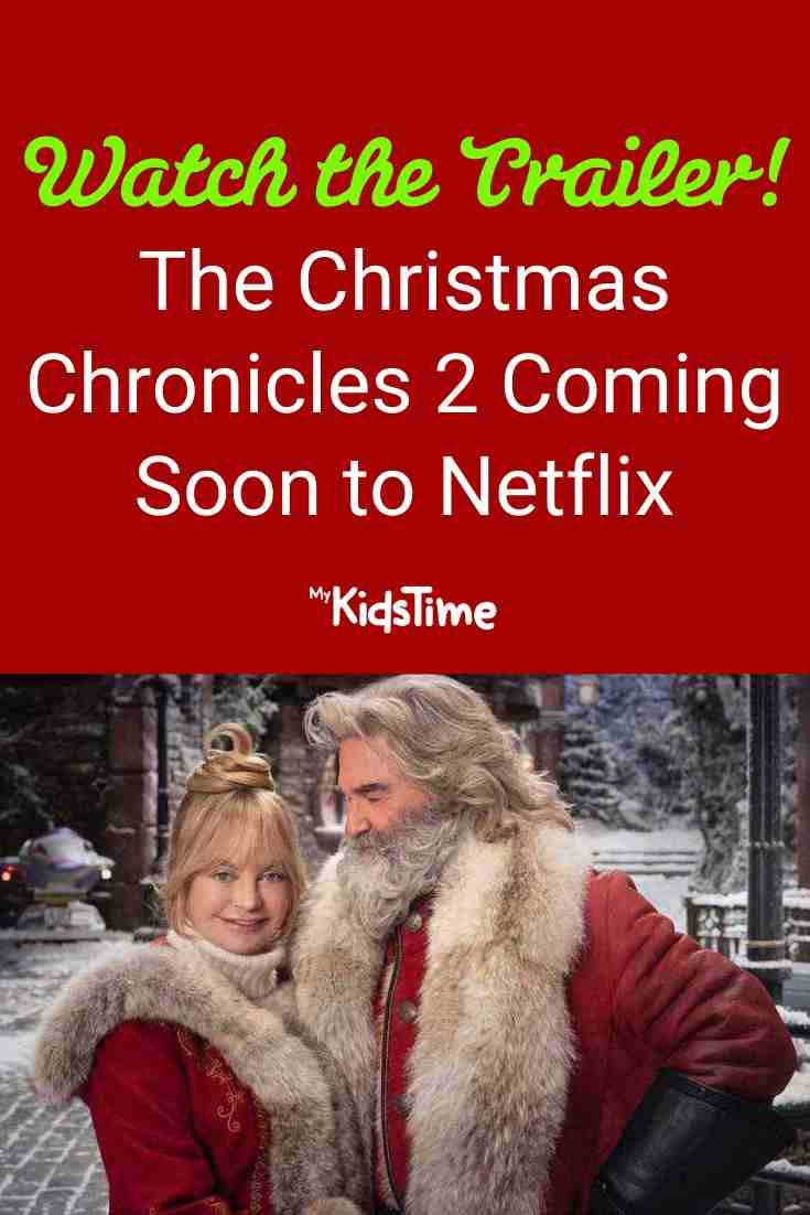 Get A First Glimpse At The Christmas Chronicles 2 On Netflix In 2020 Family Christmas Movies Chronicle 2 Netflix