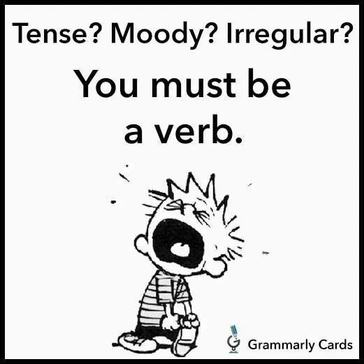 You must be a verb