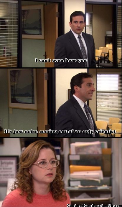This Is Why I Love You More Than Michael Scott My Dear Hubby You Would Never Say That To Me And Michael Would Have Nerdy Girl Office Memes The Office
