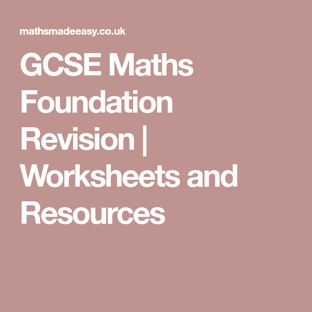 Gcse Maths Foundation Revision Worksheets And Resources Math