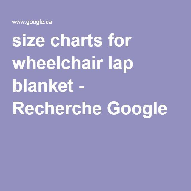 Size charts for wheelchair lap blanket recherche google sizes also crochet rh pinterest