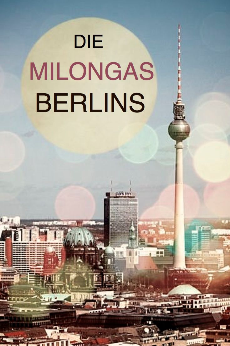 Berlin Tango - On any night in the week you can choose from several milongas all over the city. #Tango, #TangoBerlin, #TangoArgentino