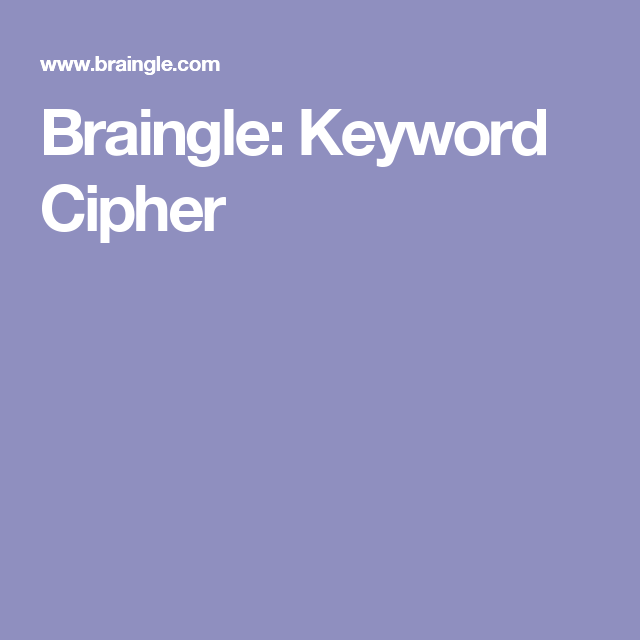 Braingle: Keyword Cipher (With images) | Keywords ...