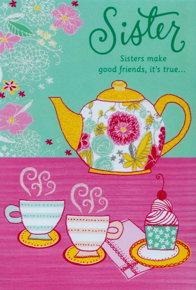 Hallmark Happy Birthday Sister Tea Pot And Cups With Cup Cake Greeting Card #Hallmark #Birthday