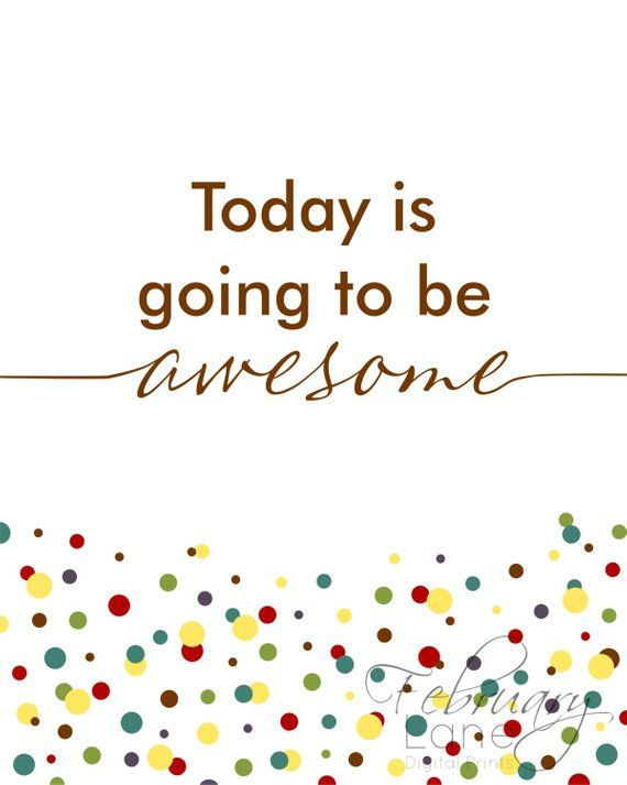 Today is Going to be Awesome – Candy Color Confetti 8×10 – Instant Download, Motivational Quote Printable, Home Decor, Wall Room Art Print
