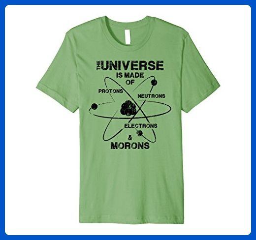 Universe Is Full Of Protons and Morons Ladies Tshirt Geek Science Small-2XL