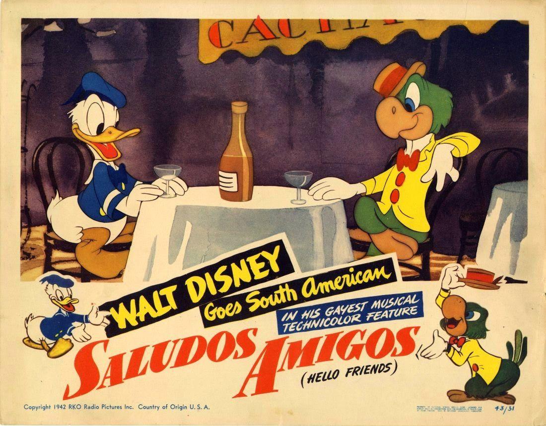 Saludos Amigos 1942 Disney Goodwill During A Tense Time