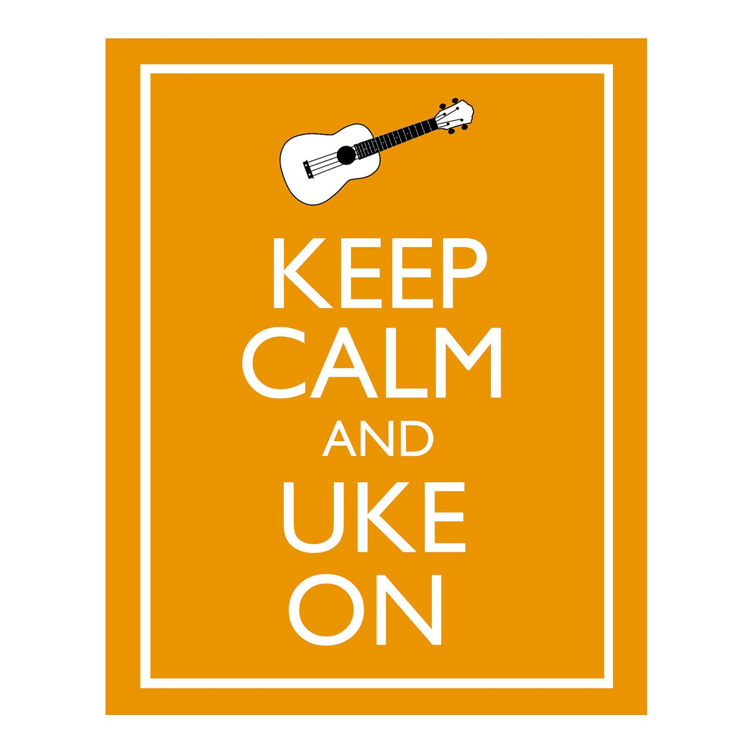 Keep Calm and Uke On Illustration 8x10\