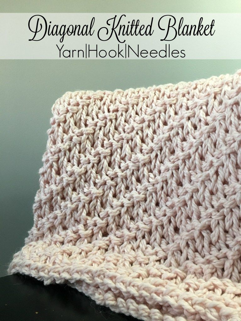 Diagonal Knitted Blanket with FREE Pattern! – Yarn|Hook|Needles ...