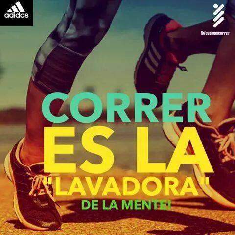 Correr Es La Lavadora De La Mente Running Motivation Quotes Running Motivation Fitness Inspiration Quotes