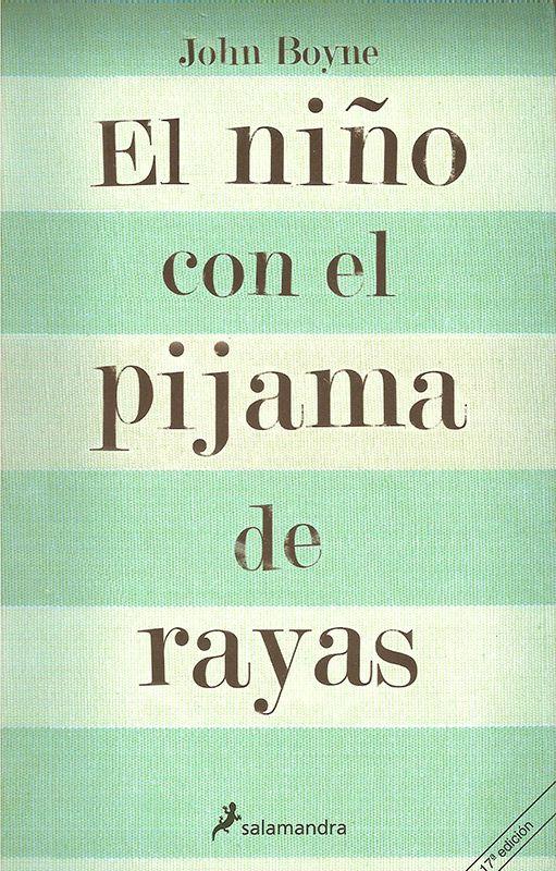 El Niño Del Pijama De Rayas Libro Libros De Leer Libros Para Leer Juveniles Leer