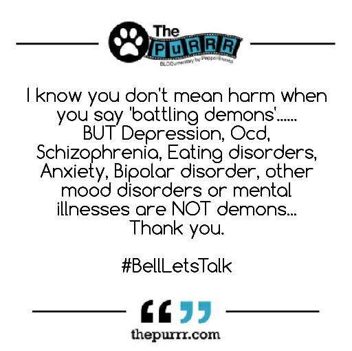 #BellLetsTalk #MentalHealthMatters #MentalHealth #mentalillness #depression #ocd #schizophrenia #eatingdisorders #anxiety #bipolardisorder #blog #Canada #ThePuRRR