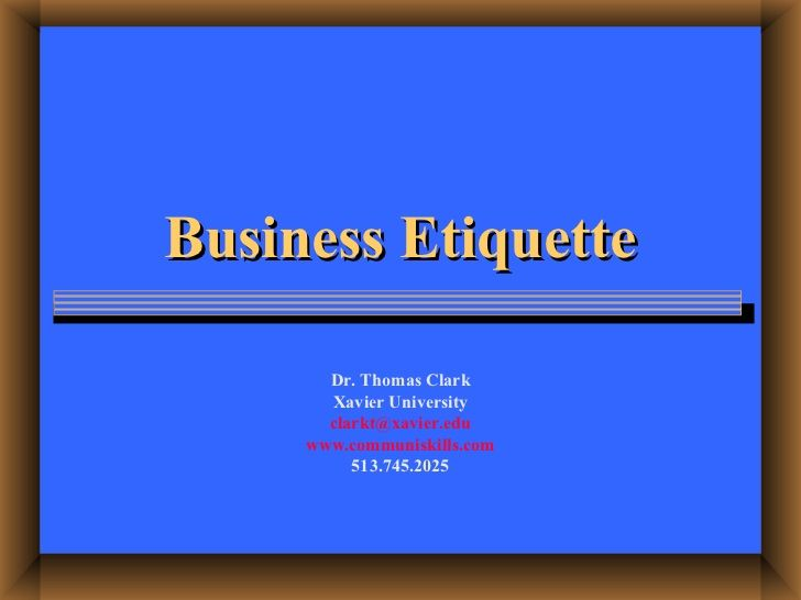 Business etiquette powerpoint slides by tom clark via slideshare business etiquette powerpoint slides by tom clark via slideshare toneelgroepblik Gallery