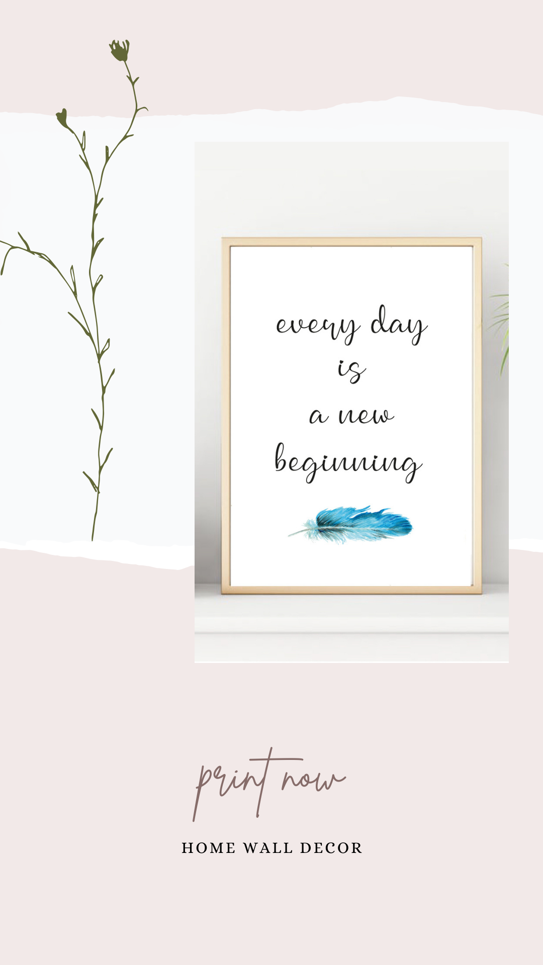 Poster A New Day Saying Every Day Is A New Beginning Quote Print Inspire Wall Art Digital Print Motivation Poster Inspire Saying Quote Prints New Beginnings Digital Wall Art