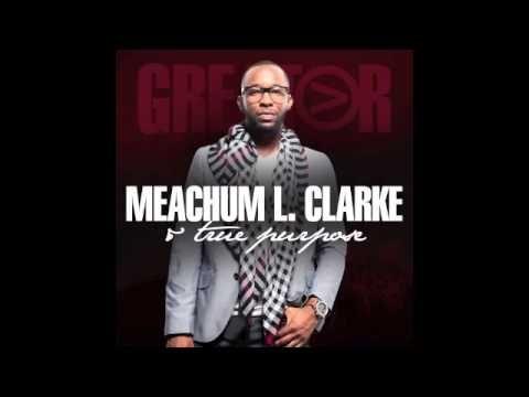 WE WORSHIP (Meachum L. Clarke & TRUE PURPOSE)