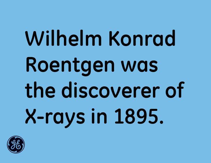 wilhelm konrad roentgen was the discoverer of x