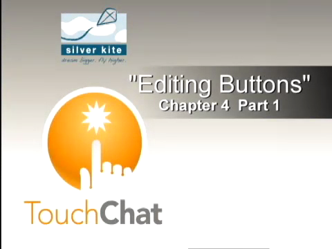 Editing buttons- Part 1 - TouchChat - Communication Apps for iPad, iPhone, and iPod Touch