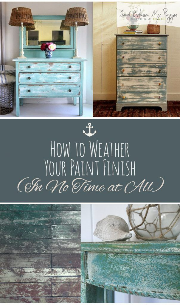Weather Your Paint Finish, Simple Ways to Weather Your Paint Finish, DIY Home Decor, DIY Painting Projects, DIY Furniture Projects, Painted Furiture Projects, How to Weather Paint