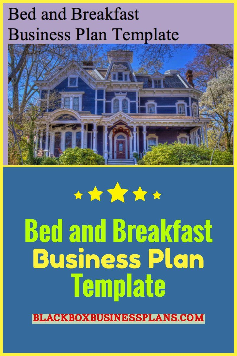 Bed And Breakfast Business Plan Template In 2019 Business
