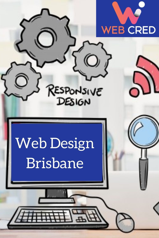 Web Design In Brisbane In 2020 Web Design Wordpress Website Design Web Design Services
