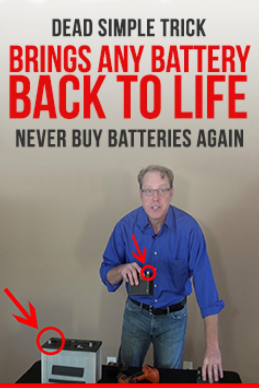 Restore Dead Batteries Simple Tricks Battery Battery Life