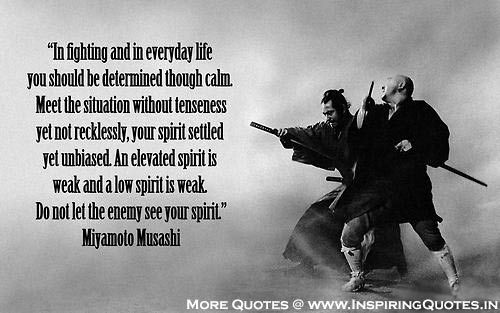 Samurai Miyamoto Quotes Japanese Inspirational Fighting Thoughts Martial Arts Quotes Warrior Quotes Samurai Quotes