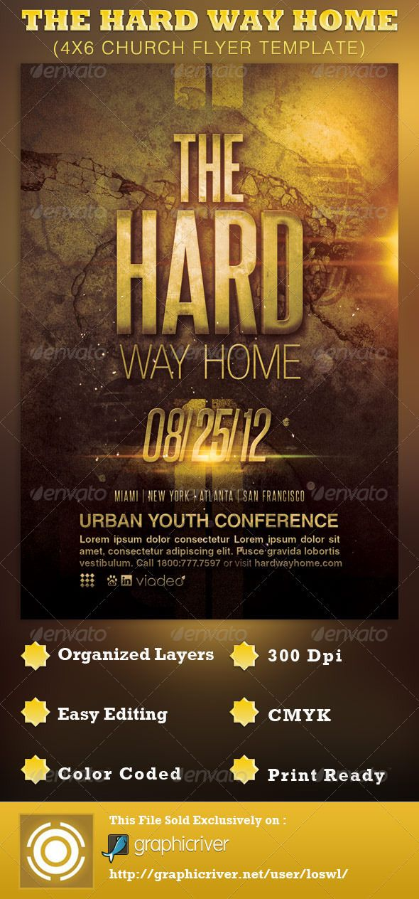 the hard way home church flyer template is sold exclusively on graphicriver it can be used for your sermons confrences youth programs campus ministry