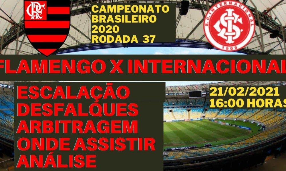 Provavel Escalacao Do Flamengo Contra O Internacional 21 02 2021 Campeonato Brasileiro 2020 Em 2021 Campeonato Brasileiro Flamengo X Internacional Flamengo