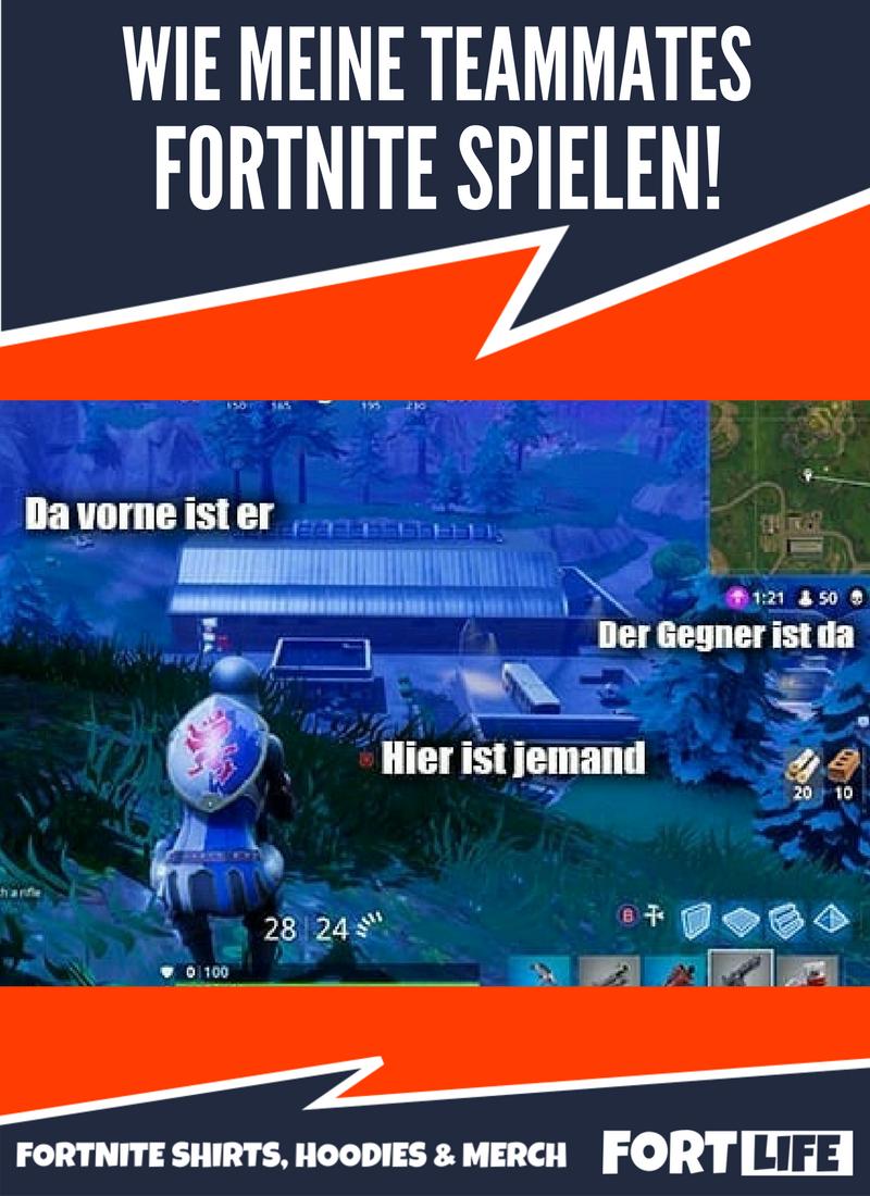 Fortnite Memes | Mit Teammates spielen | Fortnite Shirts ...