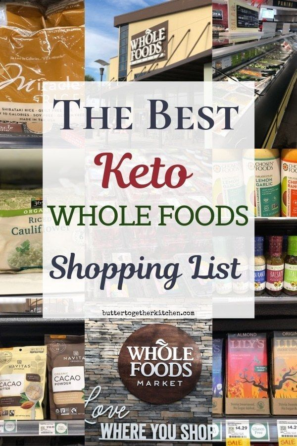 The Best Keto Whole Foods Shopping List Huge shopping