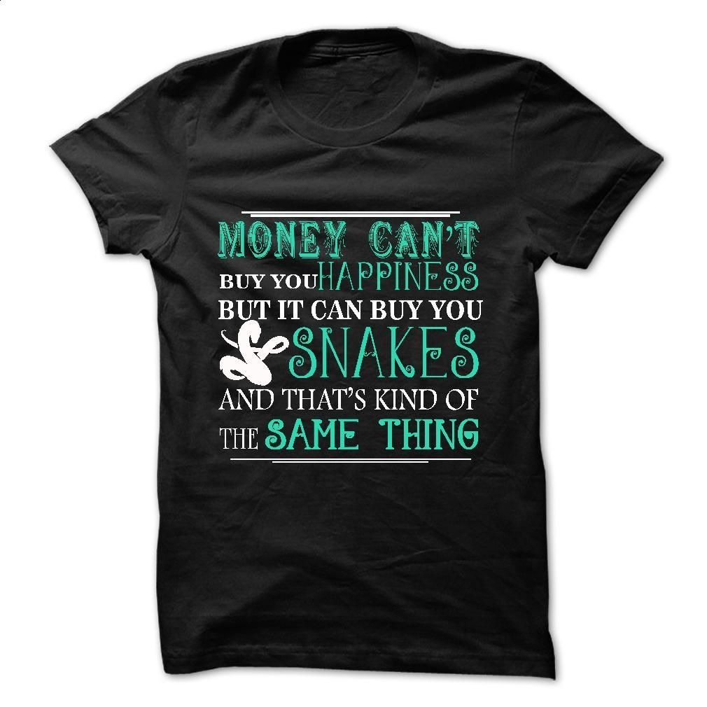 Shirt design buy - Money Can Buy You Snake T Shirt Hoodie Sweatshirts Shirt Design Hoodie